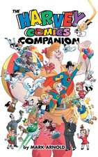 The Harvey Comics Companion (Hardback)