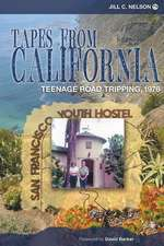 Tapes from California: Teenage Road Tripping, 1976