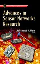 Advances in Sensor Networks Research