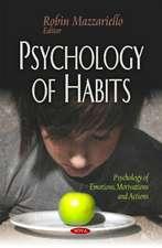 Psychology of Habits