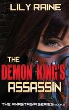 The Demon King's Assassin: The Anastasia Series Book 2