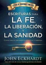 Claves Para La Sanidad y La Liberacion / Keys to Healing and Deliverance