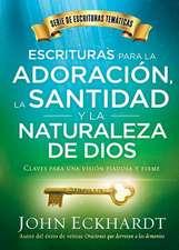 Escrituras Para La Adoracion, La Santidad y La Naturaleza de Dios