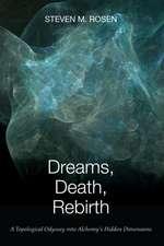 Dreams, Death, Rebirth