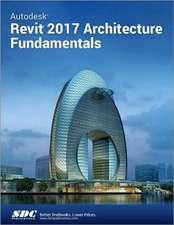 Autodesk Revit 2017 Architecture Fundamentals (ASCENT)