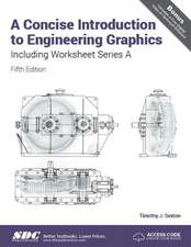 A Concise Introduction to Engineering Graphics (5th Ed.) including Worksheet Series A