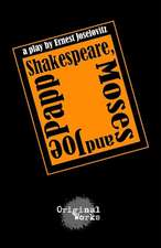 Shakespeare, Moses and Joe Papp