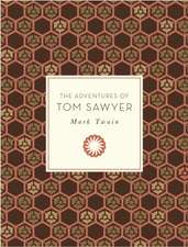 The Adventures of Tom Sawyer:  30 Beautifully Illustrated Life Changing Quotations