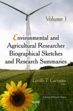 Environmental & Agricultural Researcher Biographical Sketches and Research Summaries