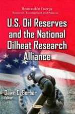 U.S. Oil Reserves & The National Oilheat Research Alliance