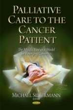 Palliative Care to the Cancer Patient