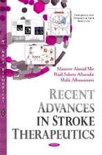 Recent Advances in Stroke Therapeutics