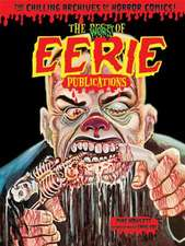 Worst of Eerie Publications (Chilling Archives of Horror Comics!):  Phase One Omnibus, Volume 1