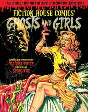 Ghosts and Girls of Fiction House!