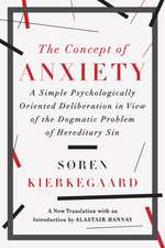 The Concept of Anxiety – A Simple Psychologically Oriented Deliberation in View of the Dogmatic Problem of Hereditary Sin