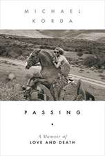 Passing – A Memoir of Love and Death