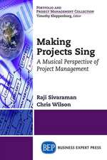 Making Projects Sing:  A Musical Perspective of Project Management