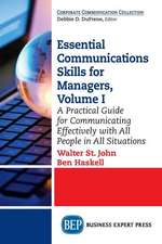 Essential Communications Skills for Managers, Volume I