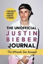 Unofficial Justin Bieber Journal