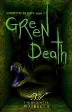 Fatal Green