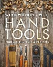 Woodworking with Hand Tools