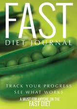 Fast Diet Journal:  A Must for Anyone on the Fast Diet
