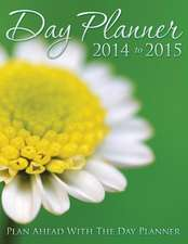 Daily Planner 2014 to 2015