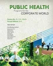 Public Health Programs for the Corporate World