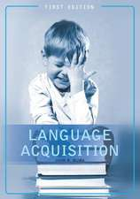 Language Acquisition (First Edition)