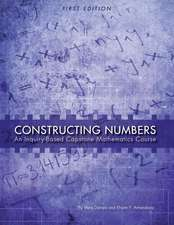 Constructing Numbers:  An Inquiry-Based Capstone Mathematics Course (First Edition)