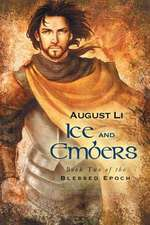 Ice and Embers