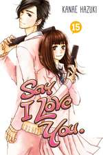 Say I Love You Vol. 15