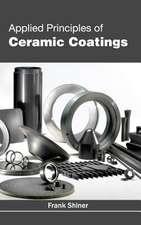 Applied Principles of Ceramic Coatings