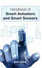 Handbook of Smart Actuators and Smart Sensors