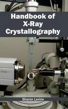 Handbook of X-Ray Crystallography