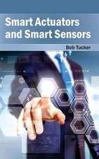 Smart Actuators and Smart Sensors