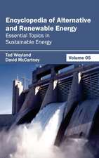 Encyclopedia of Alternative and Renewable Energy
