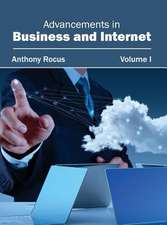 Advancements in Business and Internet