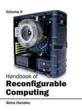 Handbook of Reconfigurable Computing