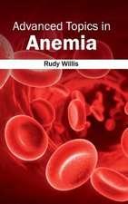 Advanced Topics in Anemia