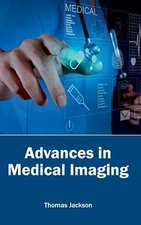 Advances in Medical Imaging