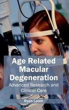Age Related Macular Degeneration