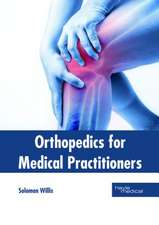 Orthopedics for Medical Practitioners