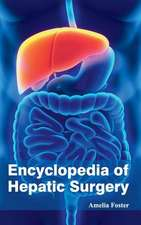 Encyclopedia of Hepatic Surgery