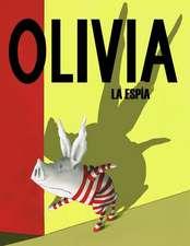 Olivia la Espia = Olivia the Spy