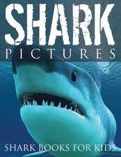 Shark Pictures (Shark Books for Kids)