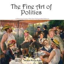 The Fine Art of Politics