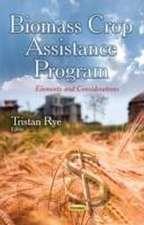 Biomass Crop Assistance Program