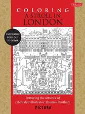 Coloring a Stroll in London:  Featuring the Artwork of Celebrated Illustrator Thomas Flintham