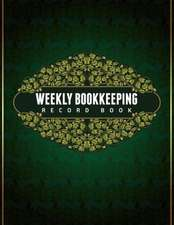 Weekly Bookkeeping Record Book